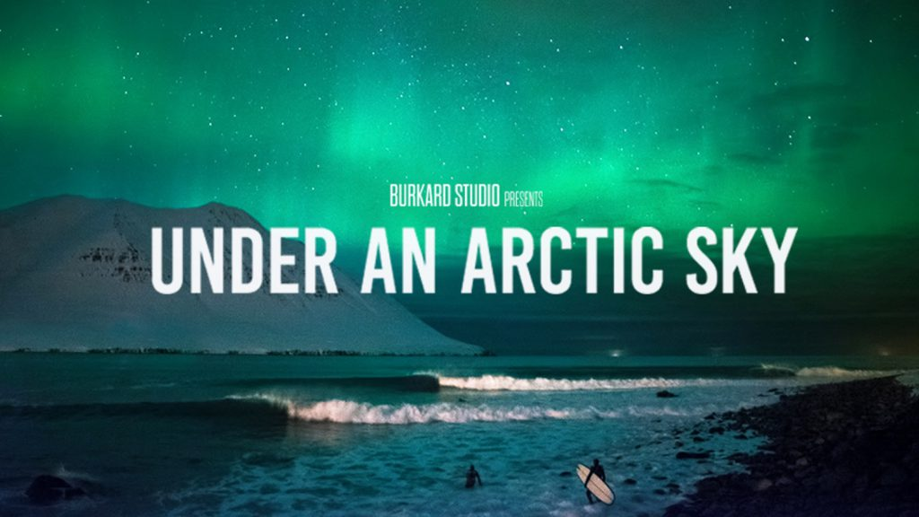 Chris Burkard: Under an arctic sky