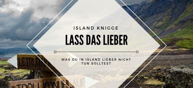 Was du in Island NICHT tun solltest