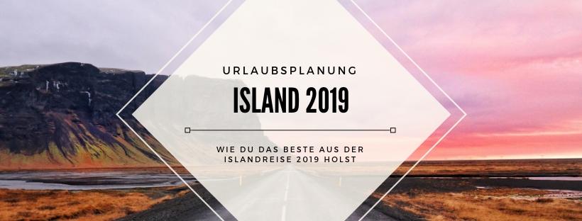 Island Urlaub 2019