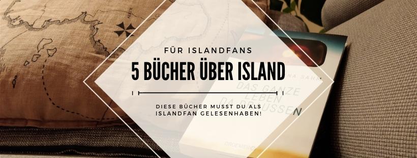 5 Bücher für Islandfans
